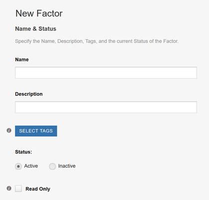 Creating a Factor - Specifying Name and Status