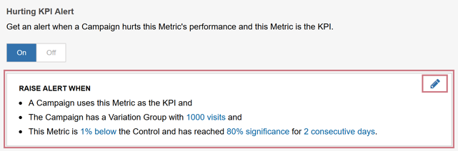 Creating a Metric - Hurting KPI Alert